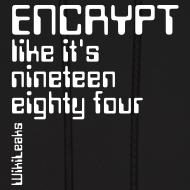Design ~ Encrypt like it's 1984