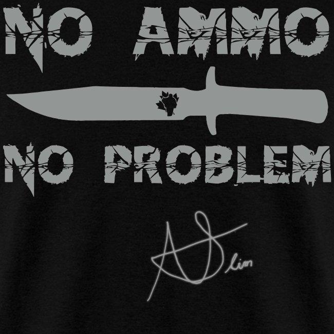 No Ammo No Problem Signed