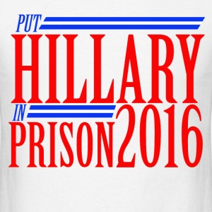 Put hilly in prison 2016 anti-hillary  - Men's T-Shirt