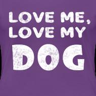 Design ~ Love Me Love My Dog