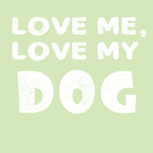 love_me_my_dog