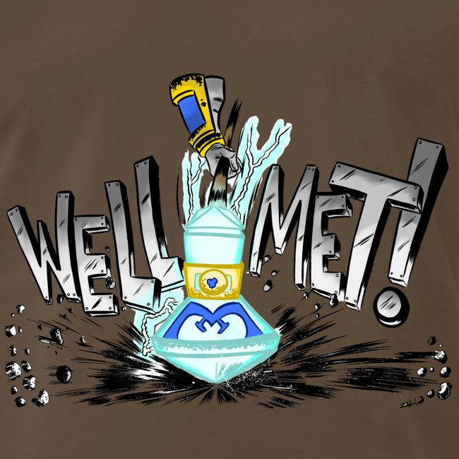 Well Met Podcast Men's Premium