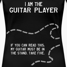 I Am the Guitar Player Women's T-Shirts
