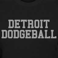 Design ~ Detroit Dodgeball