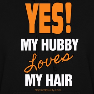 My Hubby Loves My Hair - Women's Hoodie