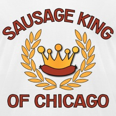 Sausage King Of Chicago.png T-Shirts