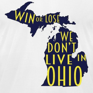 We Don't Live In Ohio T-Shirts - Men's T-Shirt by American Apparel