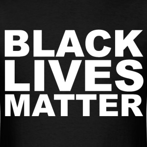 Black Lives Matter T-shirt - Men's T-Shirt