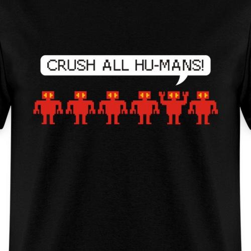 Crush All Humans