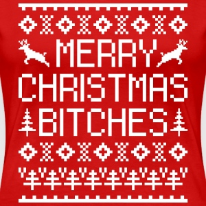 Merry Christmas Bitches  Women's T-Shirts - Women's Premium T-Shirt