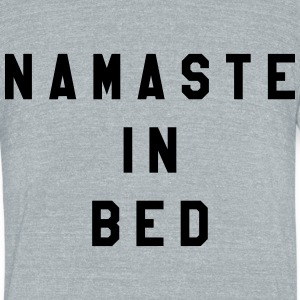 Namaste in Beg - Unisex Tri-Blend T-Shirt by American Apparel