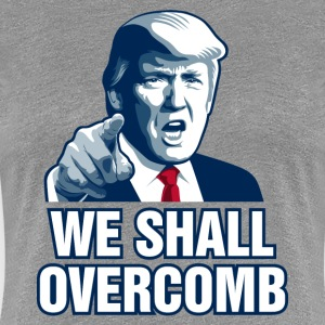We Shall Overcomb Women's T-Shirts - Women's Premium T-Shirt