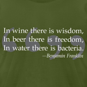 Ben Franklin Beer Quote T-Shirts - Men's T-Shirt by American Apparel