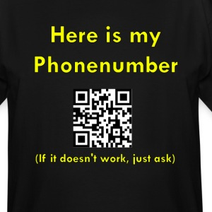 Here is my phonenumber - Men's Tall T-Shirt