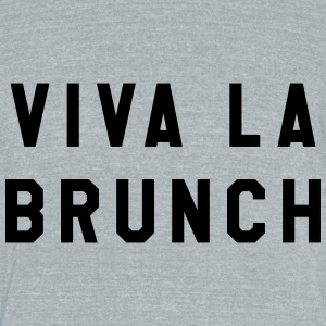 Viva La Brunch - Unisex Tri-Blend T-Shirt