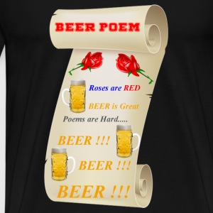 BEER IS GREAT POEM - Men's Premium T-Shirt
