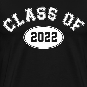 Class Of 2022 T-Shirts - Men's Premium T-Shirt