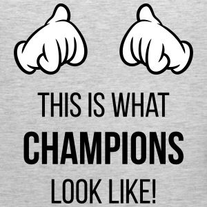 This Is What Champions Look Like! (Hands / Pos) Tank Tops - Men's Premium Tank