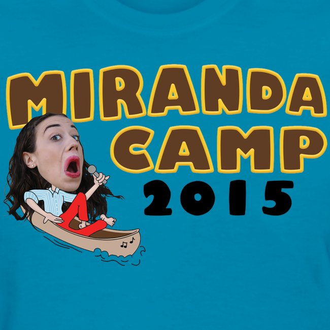 Limited Edition! Miranda Camp (front & back design)