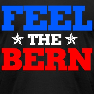 Feel the bern bernie sanders 2016  - Men's T-Shirt by American Apparel