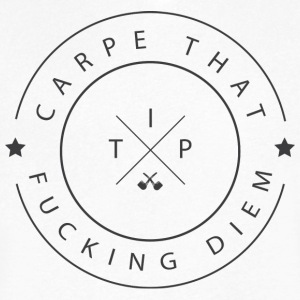 Carpe that fucking Diem T-Shirts - Men's V-Neck T-Shirt by Canvas