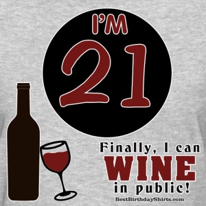 21st Birthday Wine in Public - Women's T-Shirt