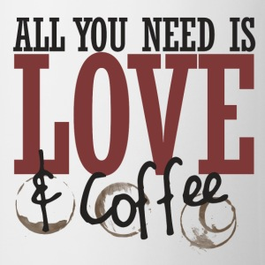 All you need is love and coffee - Coffee/Tea Mug