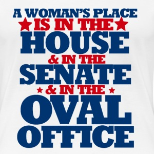 A womans place is in the house senate and oval off - Women's Premium T-Shirt