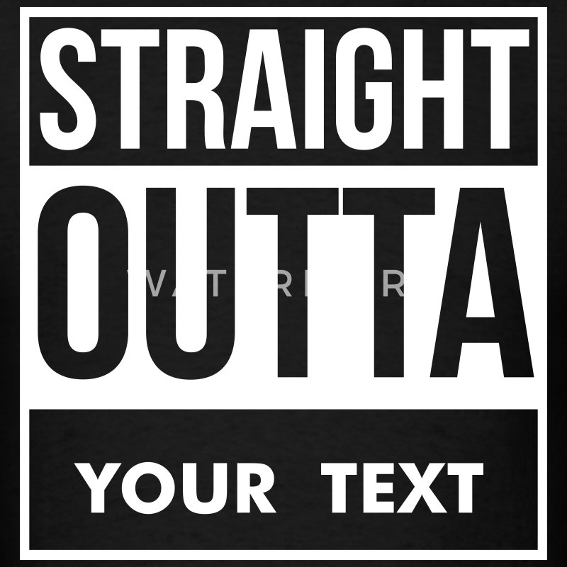 Straight Outta Your Text - Men's T-Shirt