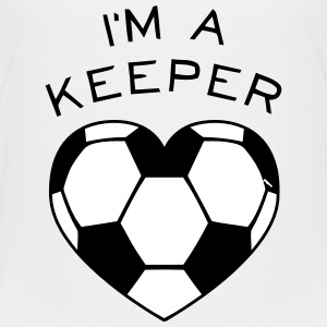 I'M A KEEPER Baby & Toddler Shirts - Toddler Premium T-Shirt