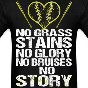 No Grass Stains No Glory No Bruises No Story - Men's T-Shirt