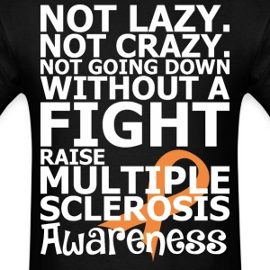 A Fight Raise Multiple Sclerosis Awareness - Men's T-Shirt