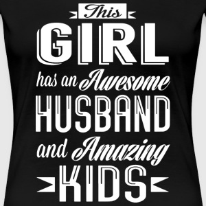 Love Husband and Kids I Love My Hot Husband - Women's Premium T-Shirt