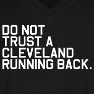 Design ~ Do Not Trust a Cleveland Running Back. (Fantasy Football)