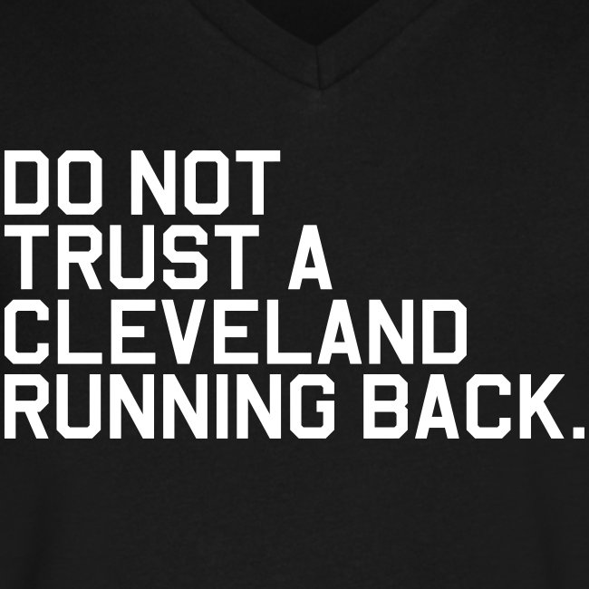 Do Not Trust a Cleveland Running Back. (Fantasy Football)