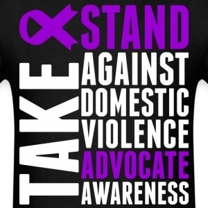 Take Stand Against Domestic Violence Advocate - Men's T-Shirt
