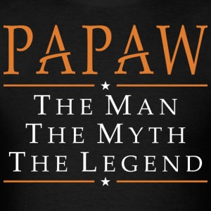 Papaw The Man The Myth The Legend - Men's T-Shirt