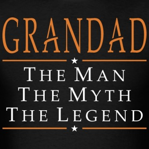 Grandad The Man The Myth The Legend - Men's T-Shirt