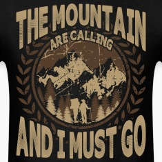 The Mountain Are Calling And I Must Go