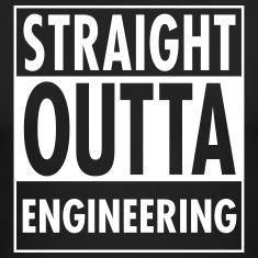 Straight Outta Engineering Long Sleeve Shirts