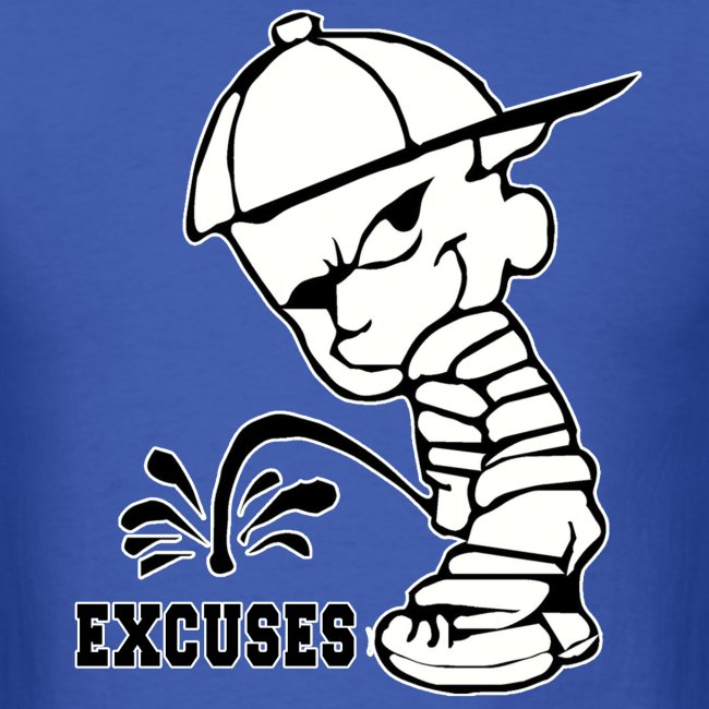 Piss on Excuses Tee