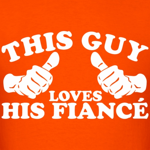This Guy Loves His Fiance