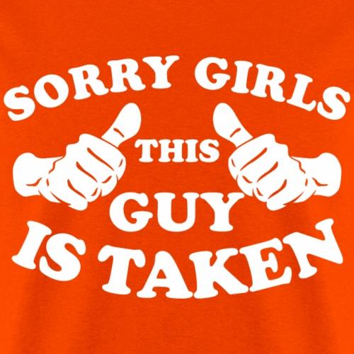 Sorry Girls This Guy Is Taken