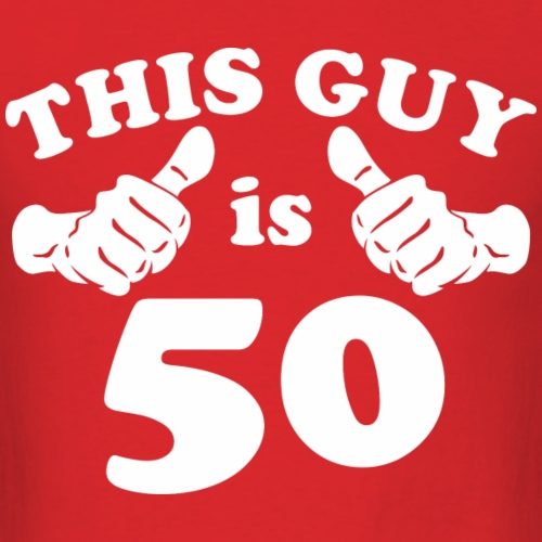 This Guy is 50