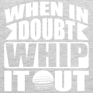 Golf: When in doubt whip it out Tank Tops - Men's Premium Tank