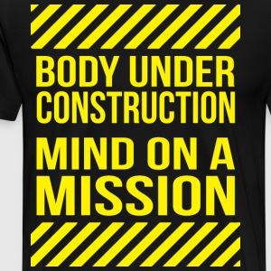 Body Under Construction T-Shirts - Men's Premium T-Shirt
