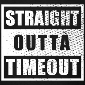 Straight Outta Timeout - Men's T-Shirt