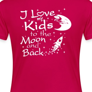 I Love My Kids to the Moon and Back - Women's Premium T-Shirt