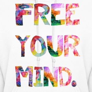 free your mind Hoodies - Women's Hoodie