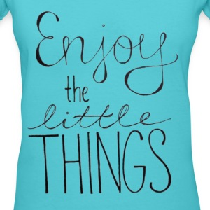 enjoy the little things Women's T-Shirts - Women's V-Neck T-Shirt